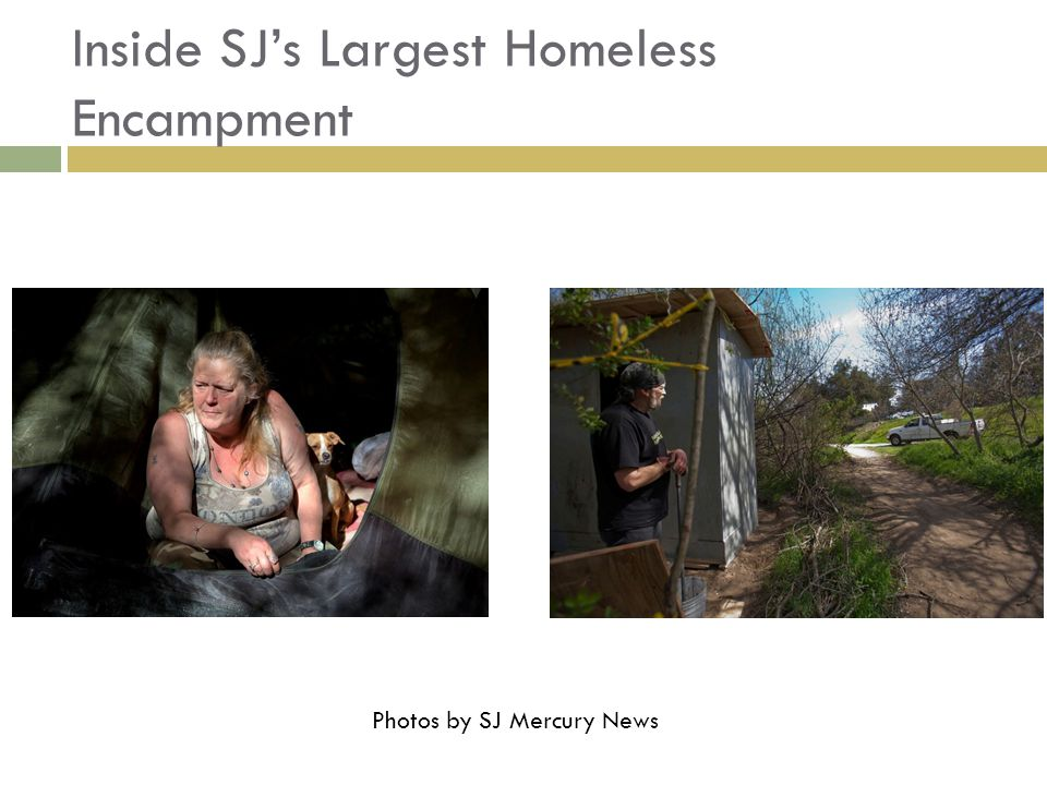 Inside SJ's Largest Homeless Encampment Photos by SJ Mercury News