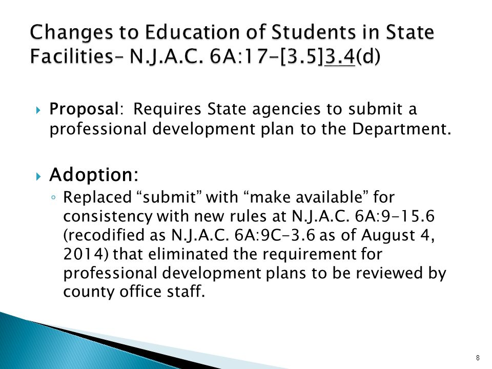  Proposal: Requires State agencies to submit a professional development plan to the Department.