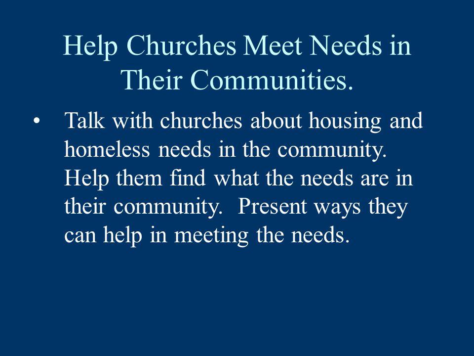 Help Churches Meet Needs in Their Communities.