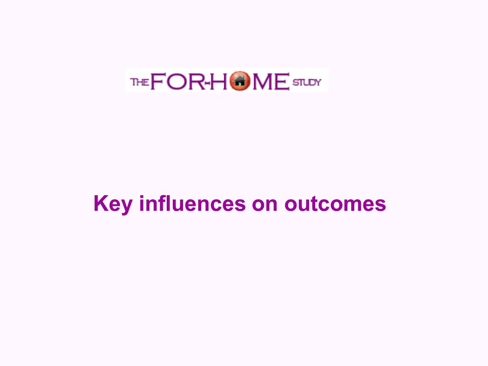 Key influences on outcomes