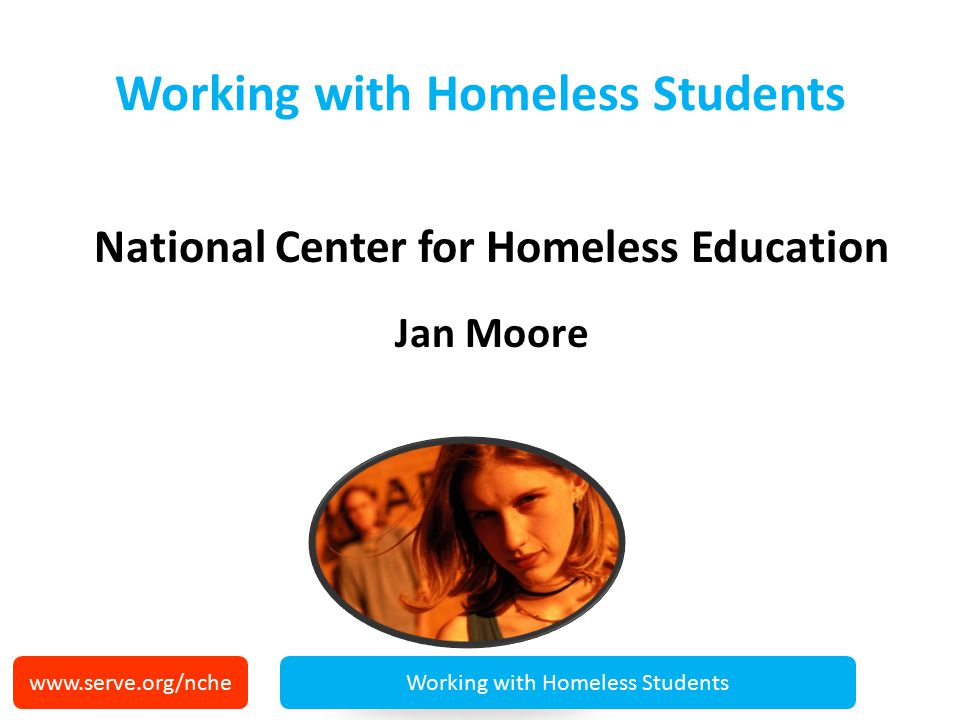 National Center for Homeless Education (NCHE) Operates U.S.