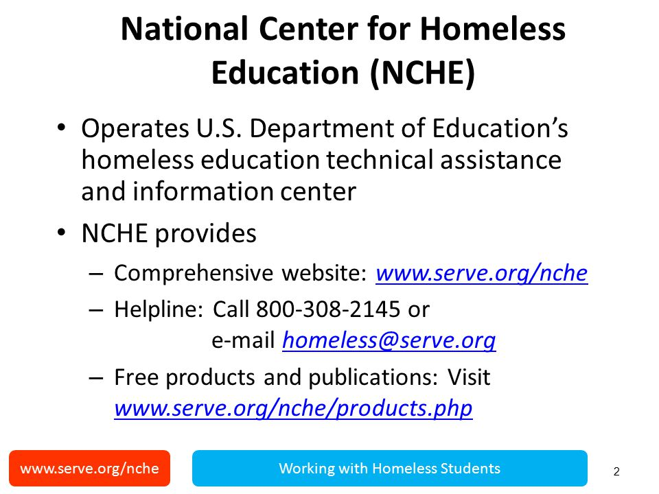 www.serve.org/ncheWorking with Homeless Students Citizenship and financial aid Only U.S.