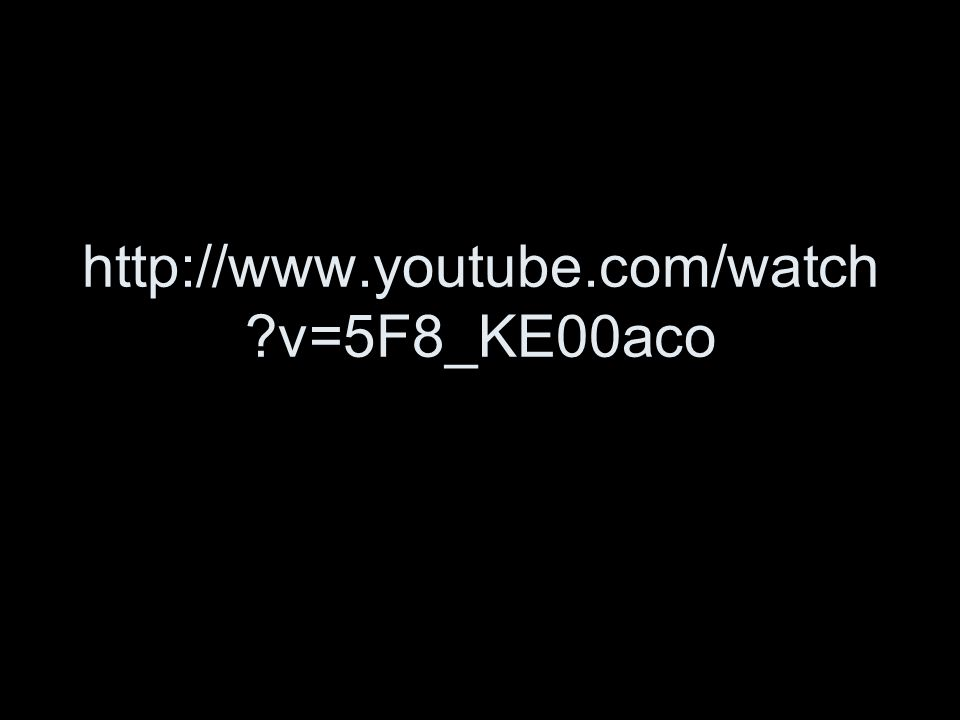 http://www.youtube.com/watch v=5F8_KE00aco