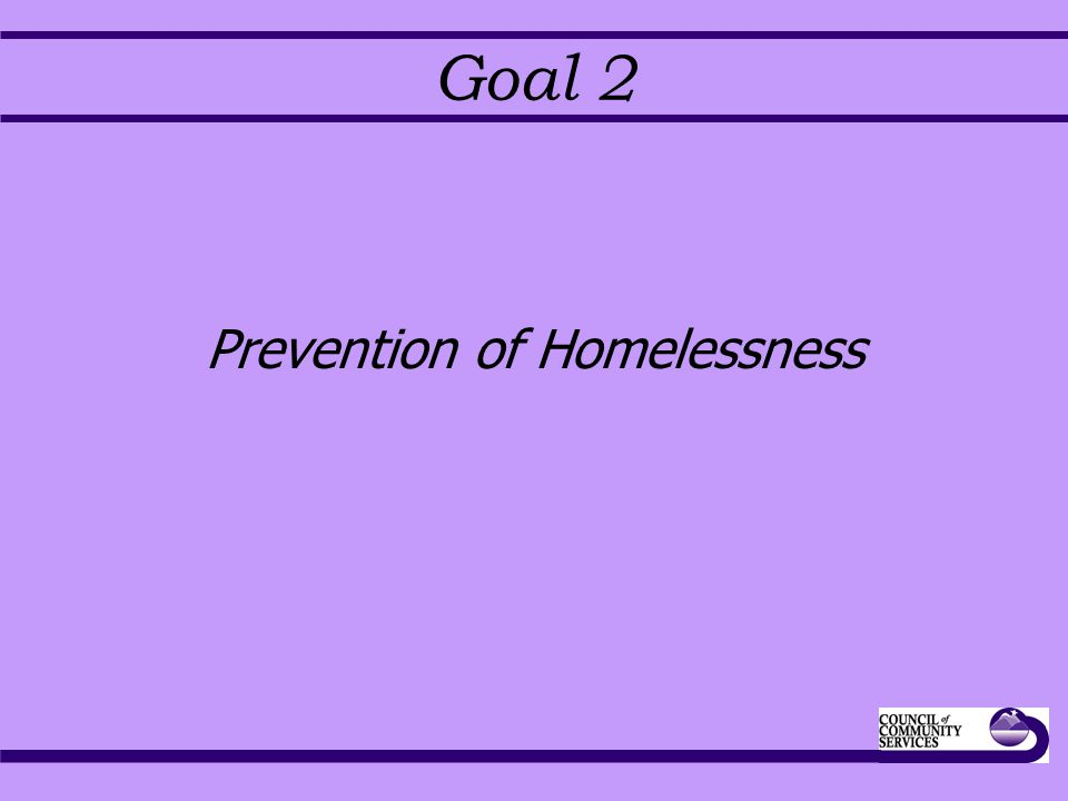 Goal 2 Prevention of Homelessness