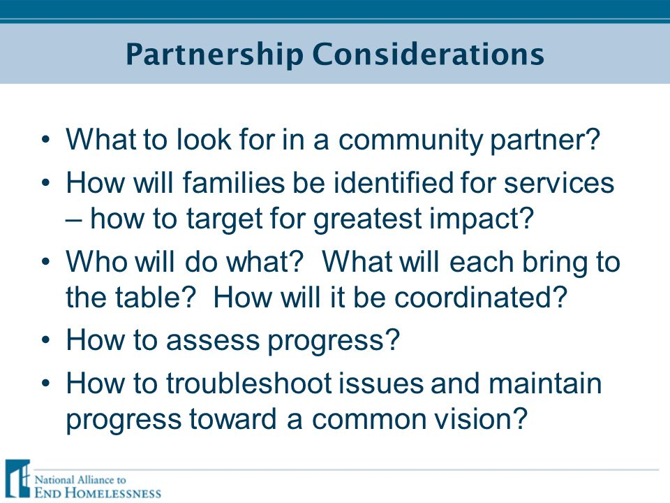 Partnership Considerations What to look for in a community partner.