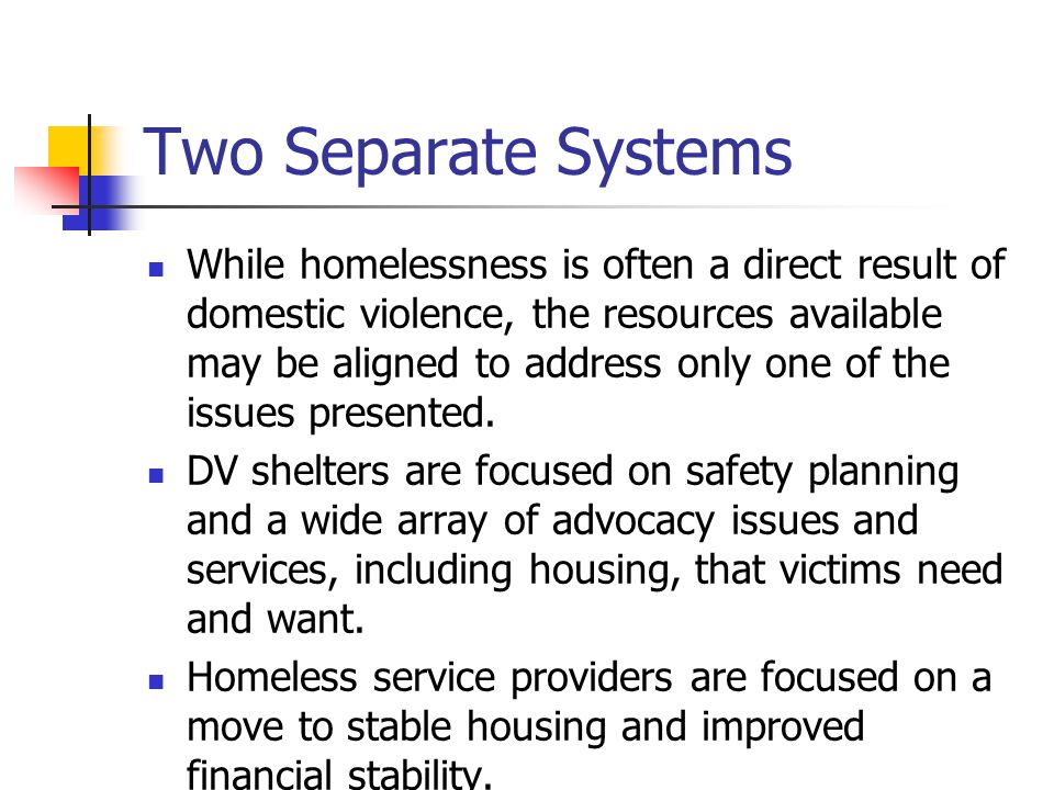 DV and Chronic Homelessness Combination of a lifelong history of physical trauma, mental illness, chemical dependency, and poverty may result in chronic homelessness.