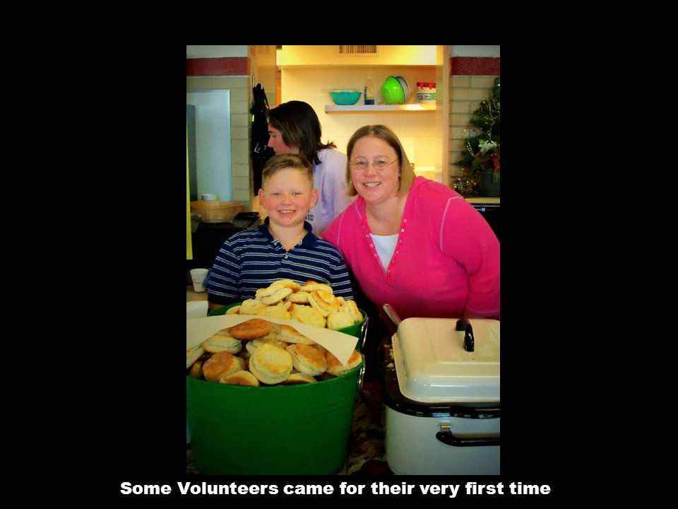 Some Volunteers came for their very first time