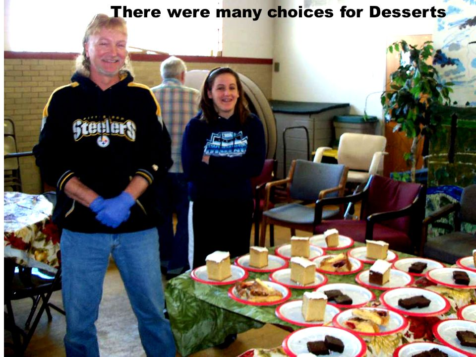 There were many choices for Desserts