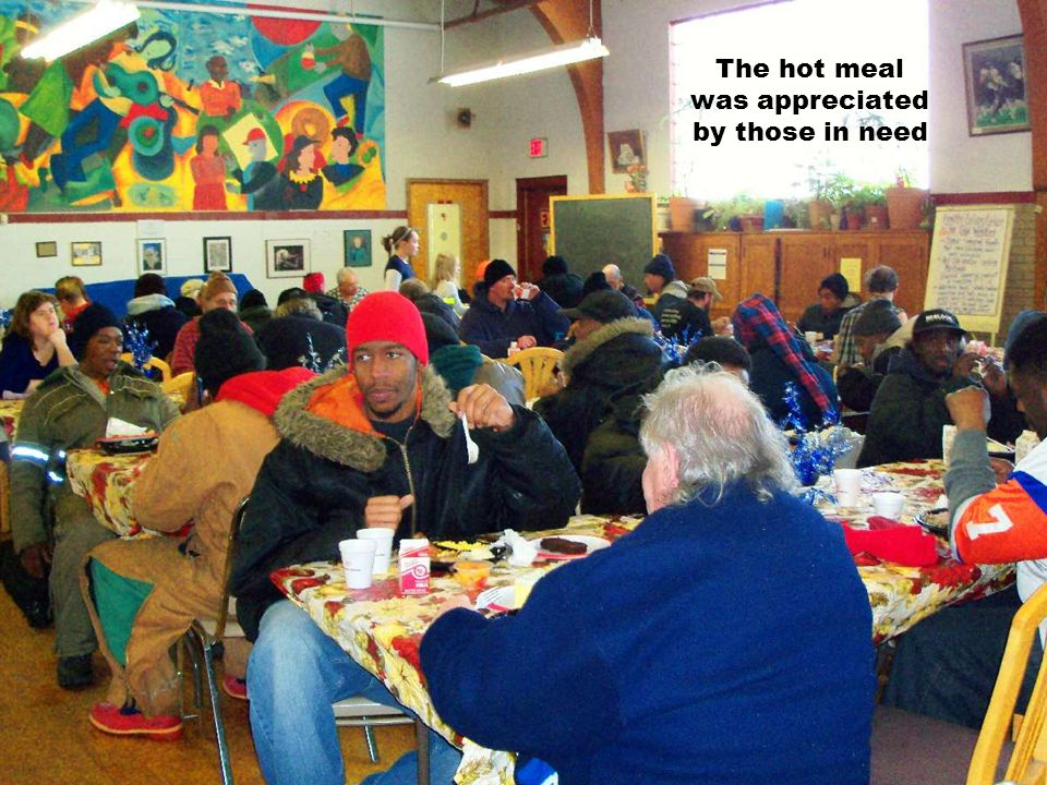 The hot meal was appreciated by those in need