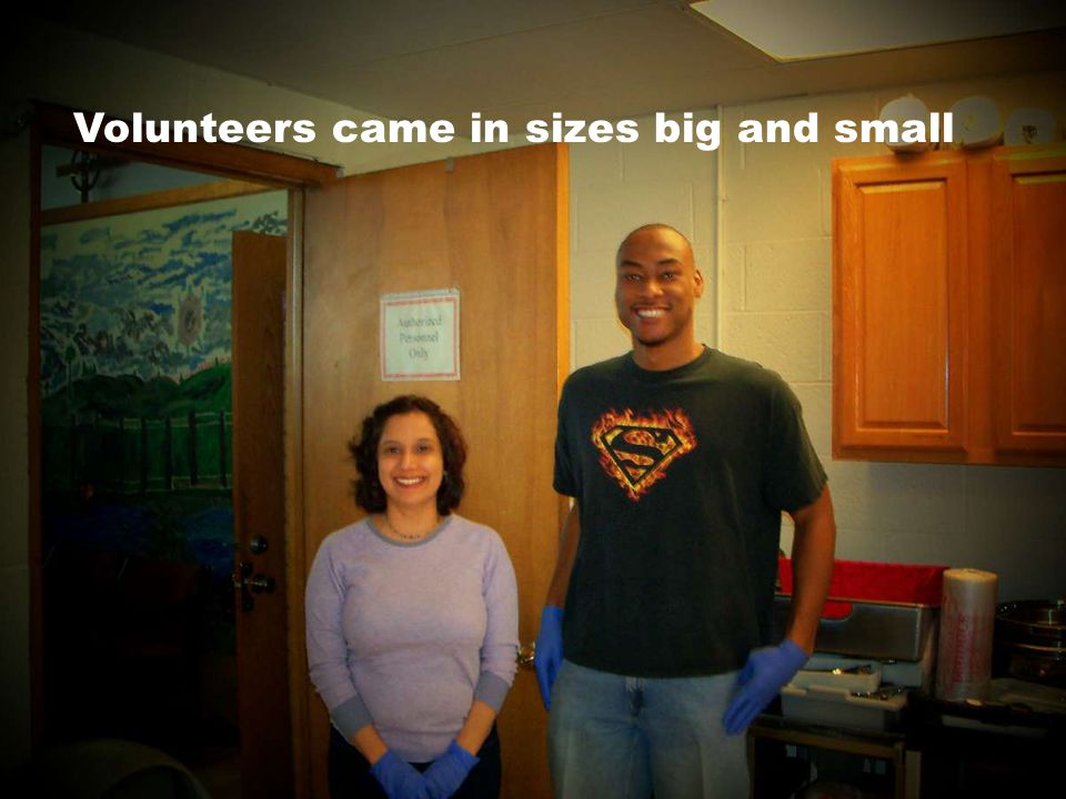 Volunteers came in sizes big and small