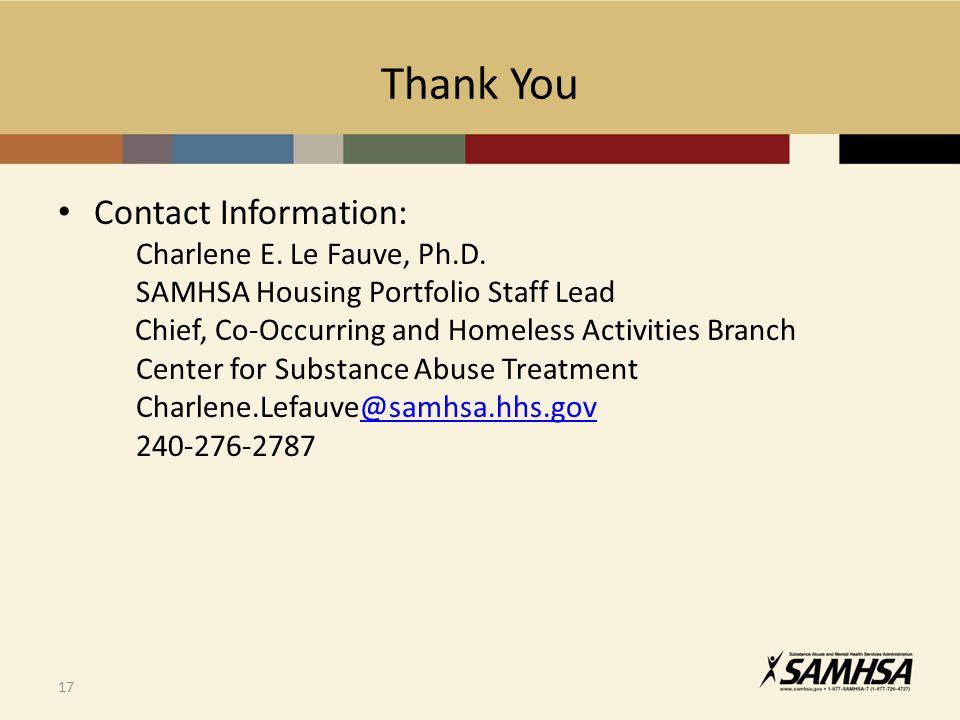 17 Thank You Contact Information: Charlene E. Le Fauve, Ph.D.