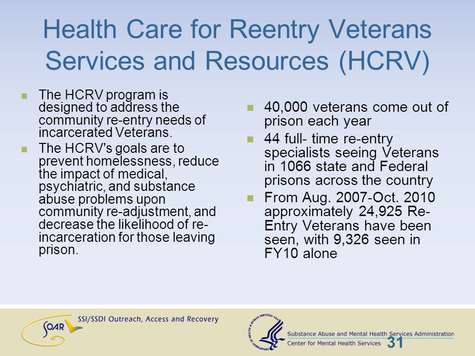 Veterans Justice Outreach The purpose of the Veteran Justice Outreach Initiative (VJO) initiative is to avoid the unnecessary criminalization of mental illness and extended incarceration among Veterans by ensuring that eligible justice-involved Veterans have timely access to VHA mental health and substance abuse services when clinically indicated, and other VA services and benefits as appropriate.