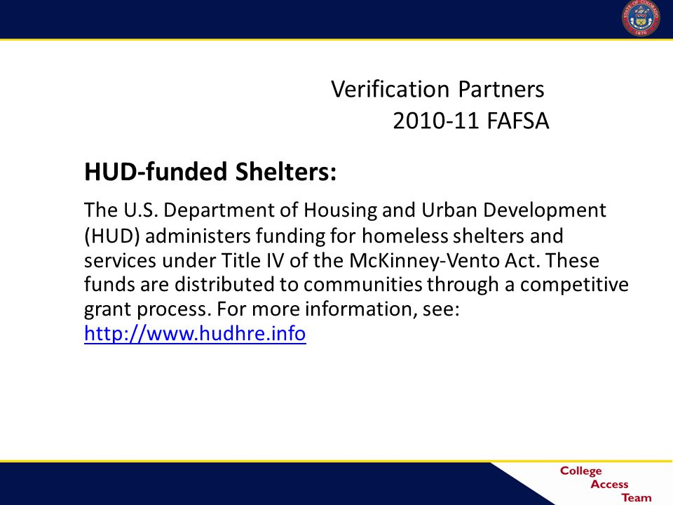 Verification Partners 2010-11 FAFSA HUD-funded Shelters: The U.S.