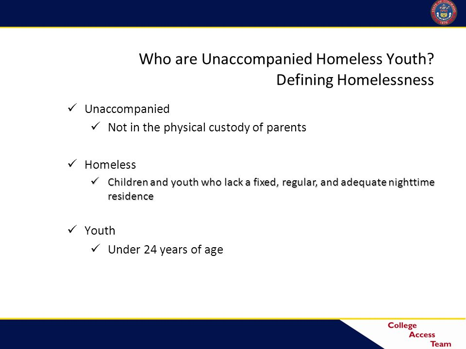 HEOA 2008 and Homelessness Entities not using a cohort approach for GEAR UP must include homeless children and youth and youth in foster care as priority students.