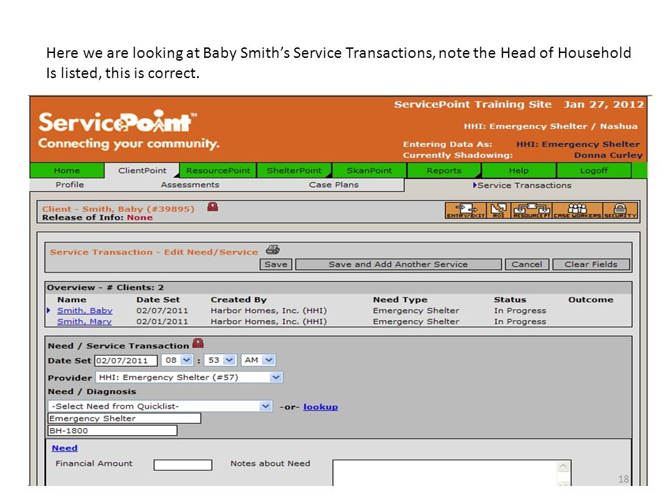 Here we are looking at Baby Smith's Service Transactions, note the Head of Household Is listed, this is correct.