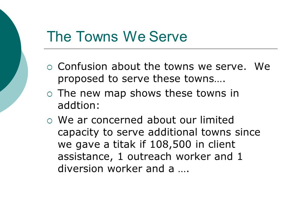 The Towns We Serve  Confusion about the towns we serve.