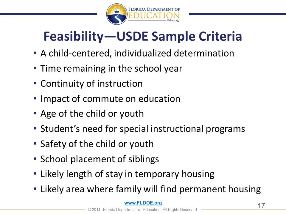 www.FLDOE.org © 2014, Florida Department of Education. All Rights Reserved. 17 Feasibility—USDE Sample Criteria A child-centered, individualized deter