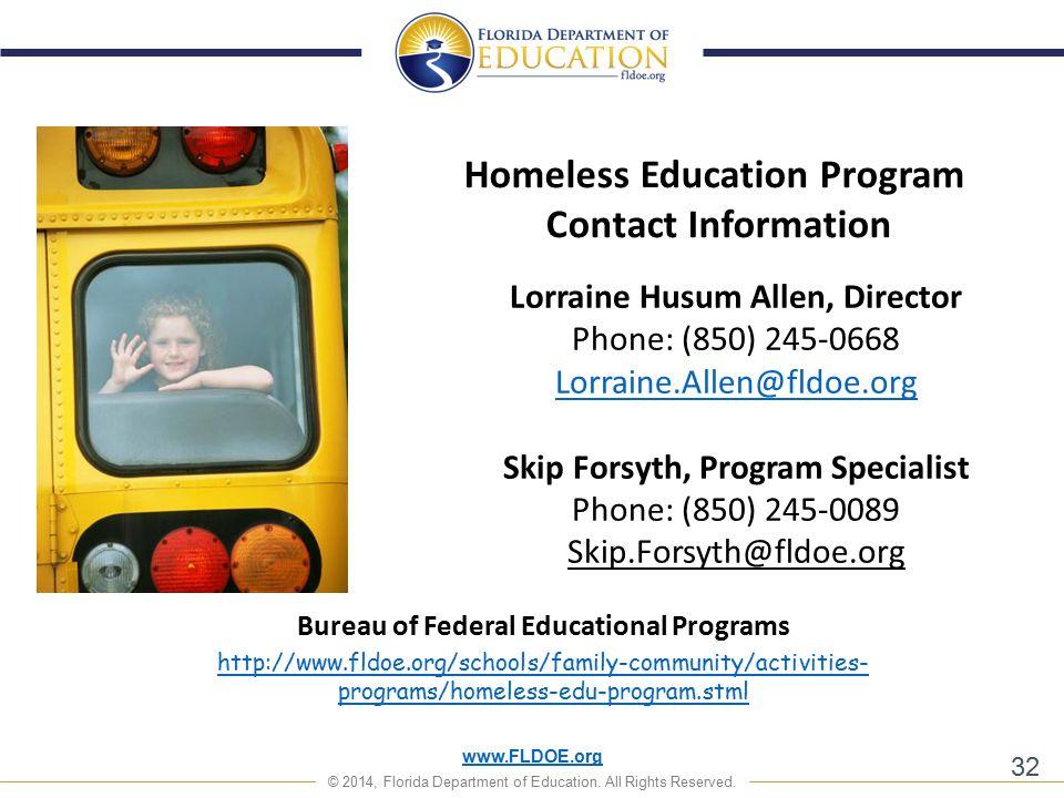 www.FLDOE.org © 2014, Florida Department of Education. All Rights Reserved. Lorraine Husum Allen, Director Phone: (850) 245-0668 Lorraine.Allen@fldoe.