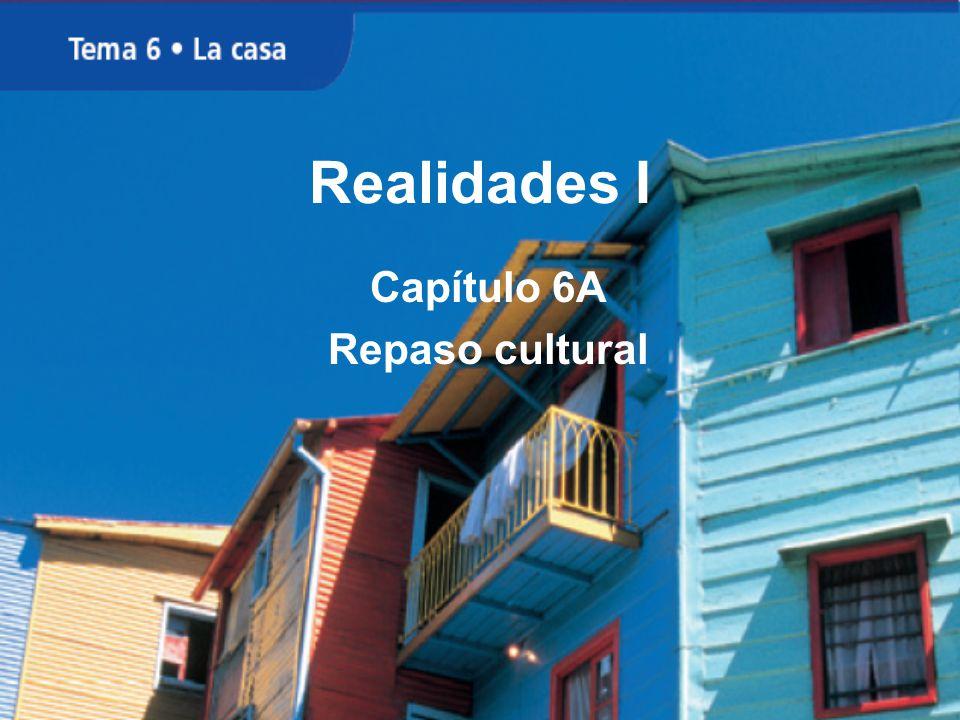 Realidades I Capítulo 6A Repaso cultural