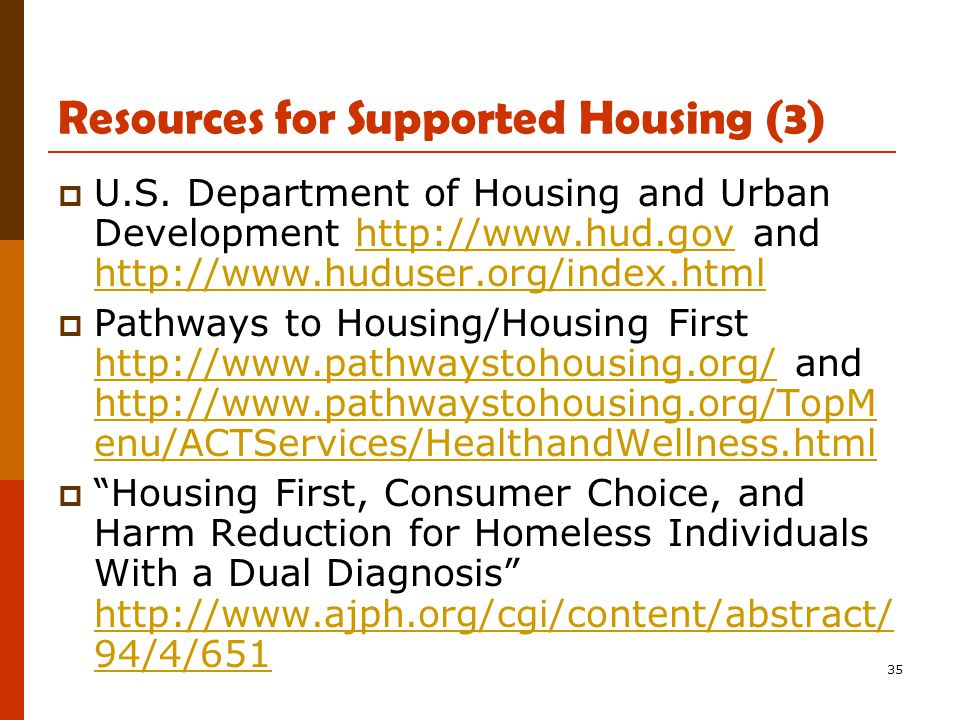 35 Resources for Supported Housing (3)  U.S.