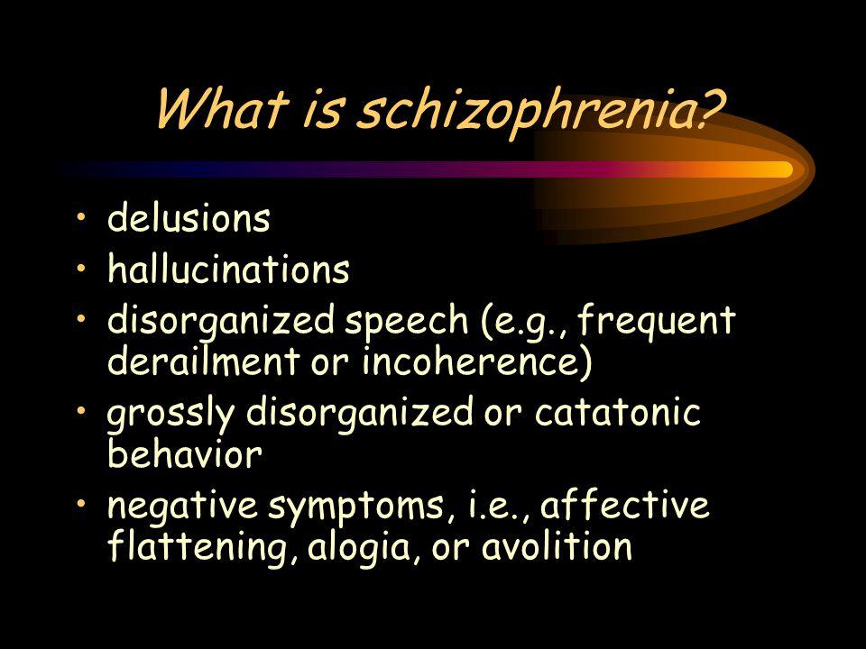 What is schizophrenia.NOT better explained by: Mood disorder, Developmental disorder (e.g.