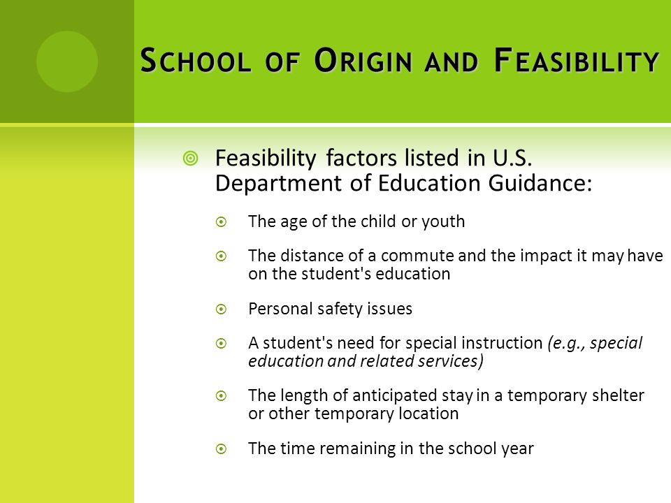 S CHOOL OF O RIGIN AND F EASIBILITY  Feasibility factors listed in U.S.