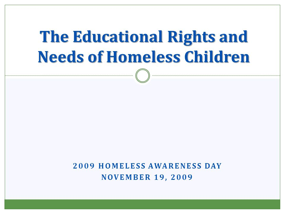 Physical Health More than 1 in 7 homeless children have moderate to severe health conditions.