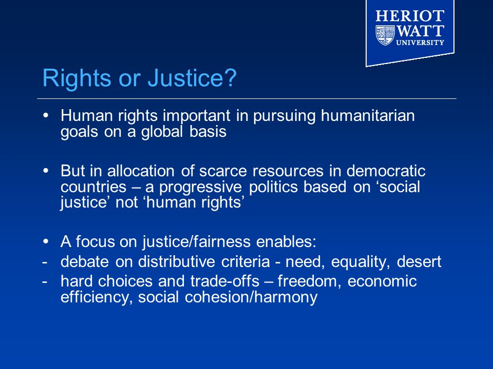 Rights or Justice.