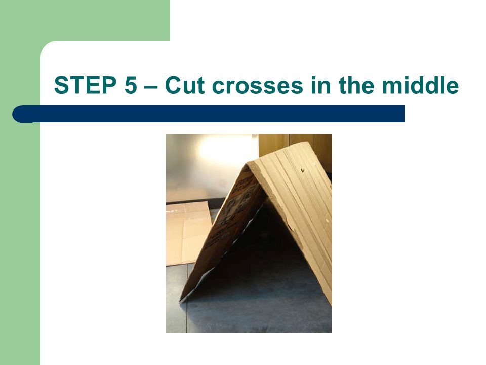STEP 5 – Cut crosses in the middle