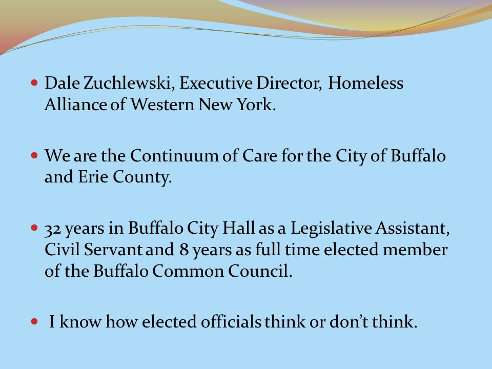Dale Zuchlewski, Executive Director, Homeless Alliance of Western New York.