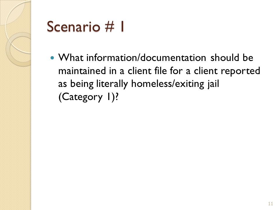 What information/documentation should be maintained in a client file for a client reported as being literally homeless/exiting jail (Category 1)? Scen