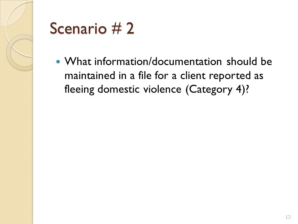 What information/documentation should be maintained in a file for a client reported as fleeing domestic violence (Category 4).