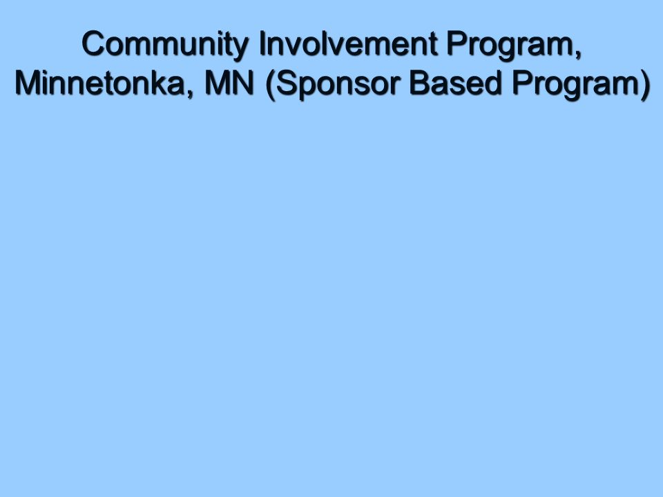 Community Involvement Program, Minnetonka, MN (Sponsor Based Program)