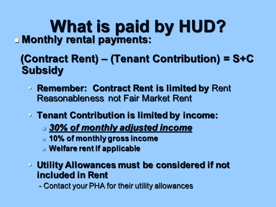 What is paid by HUD.