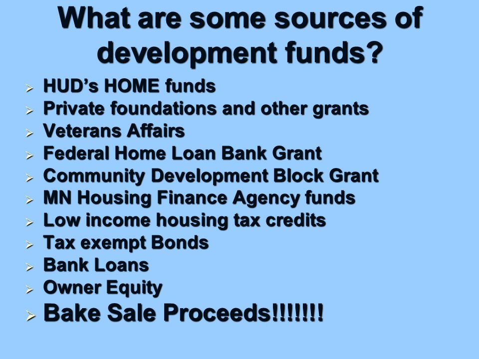 What are some sources of development funds.