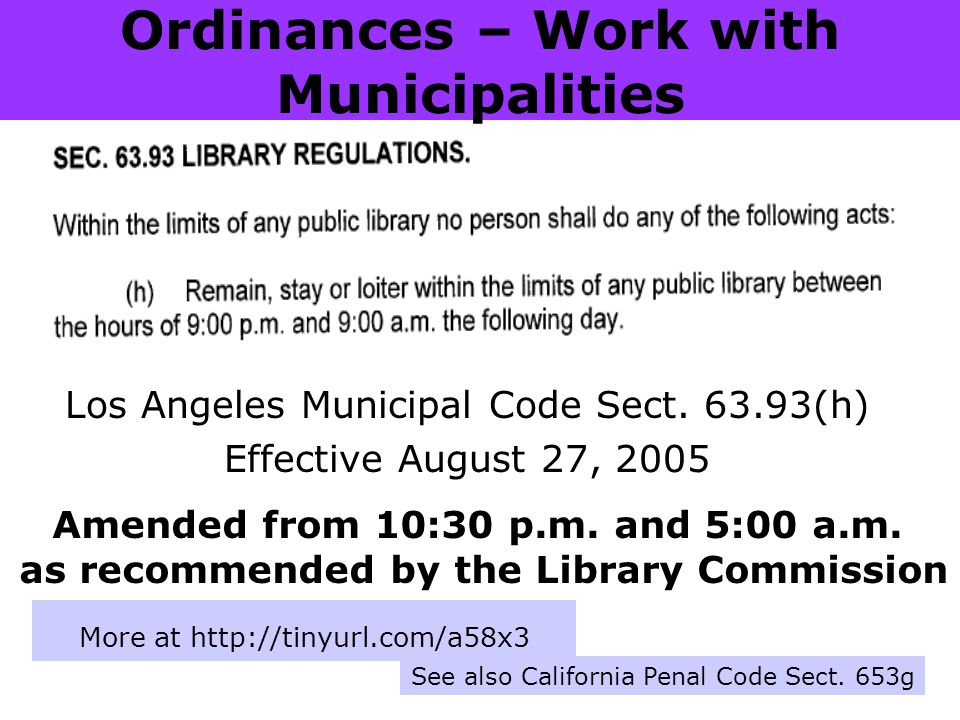 Ordinances – Work with Municipalities More at http://tinyurl.com/a58x3 Los Angeles Municipal Code Sect.