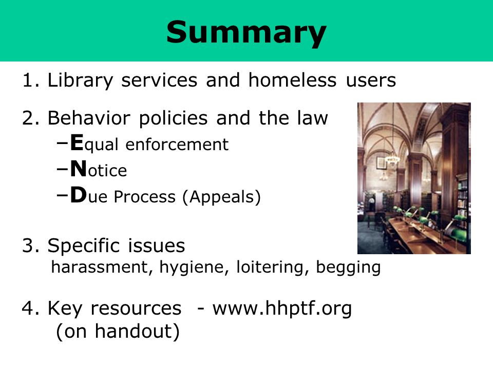 Summary 1. Library services and homeless users 2.