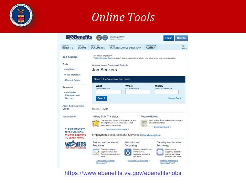 Online Tools https://www.ebenefits.va.gov/ebenefits/jobs