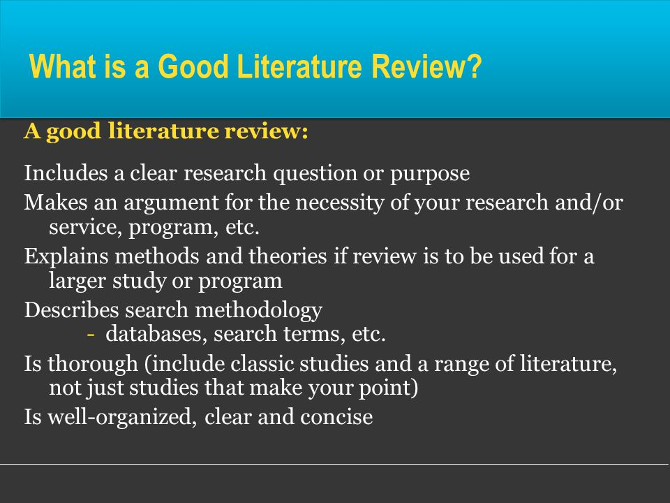 What is a Good Literature Review.
