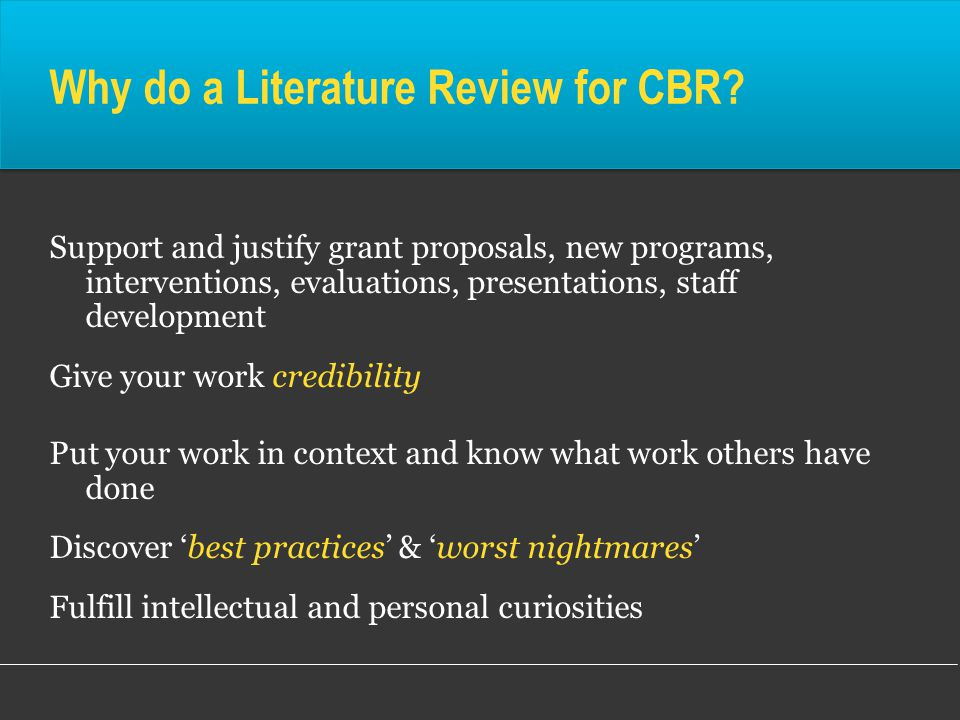 Why do a Literature Review for CBR.