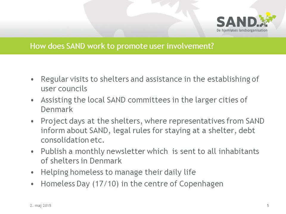How does SAND work to promote user involvement.