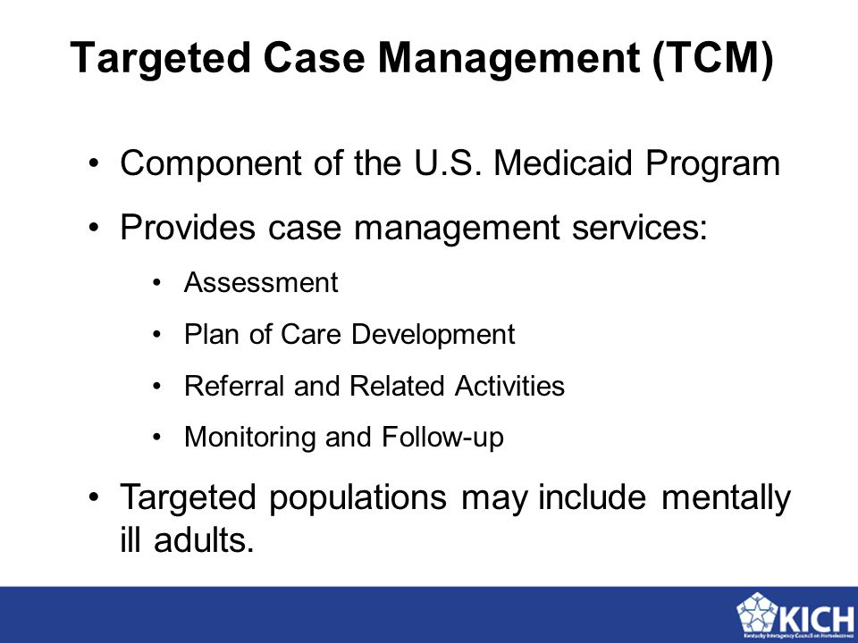 Targeted Case Management (TCM) Component of the U.S.