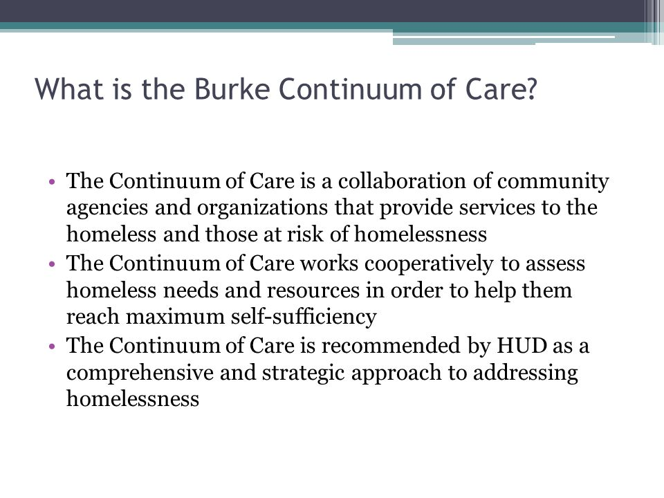What is the Burke Continuum of Care.