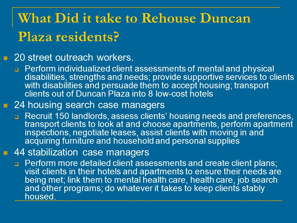 What Did it take to Rehouse Duncan Plaza residents.