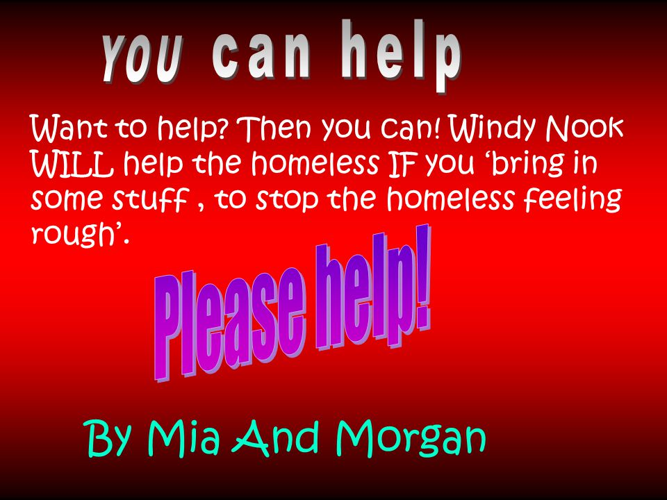 Want to help. Then you can.
