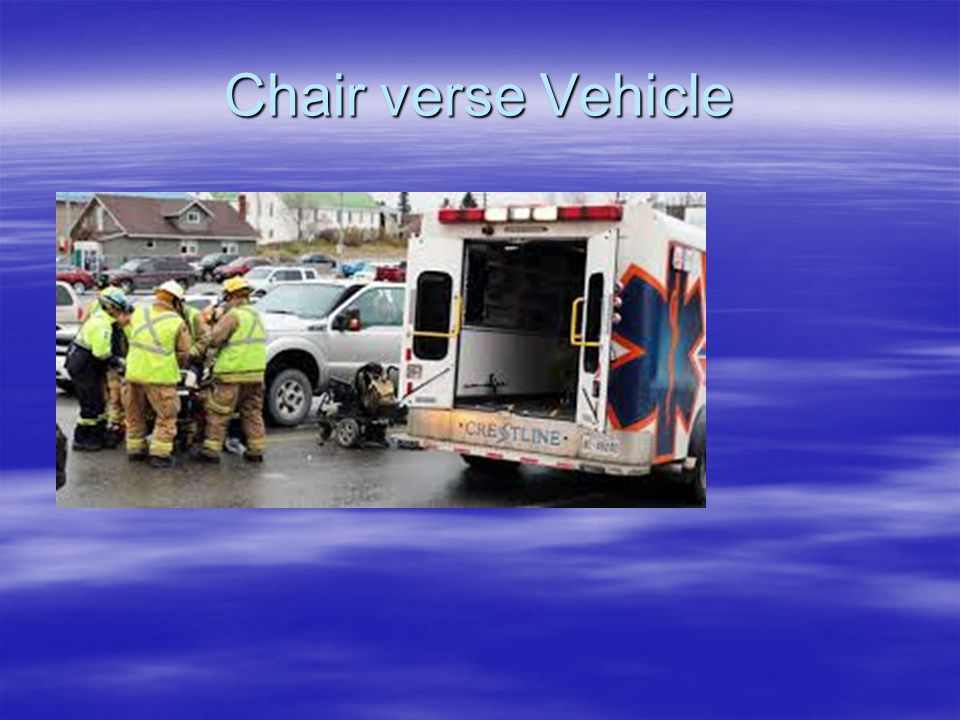 Chair verse Vehicle