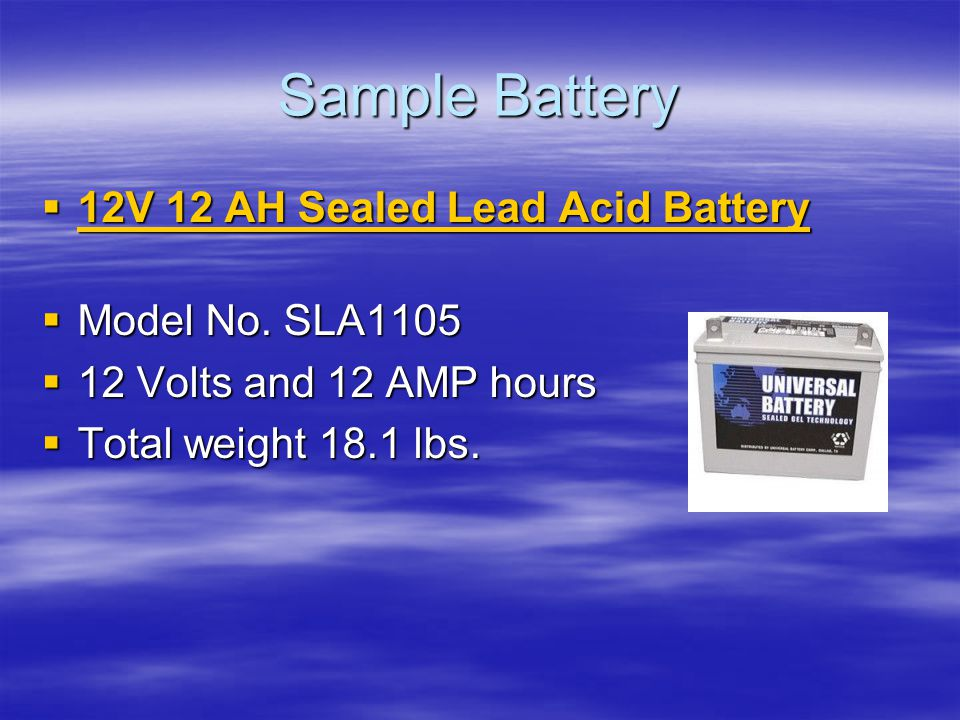 Sample Battery  12V 12 AH Sealed Lead Acid Battery 12V 12 AH Sealed Lead Acid Battery 12V 12 AH Sealed Lead Acid Battery  Model No.