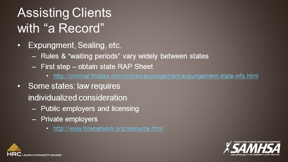 Assisting Clients with a Record Expungment, Sealing, etc.