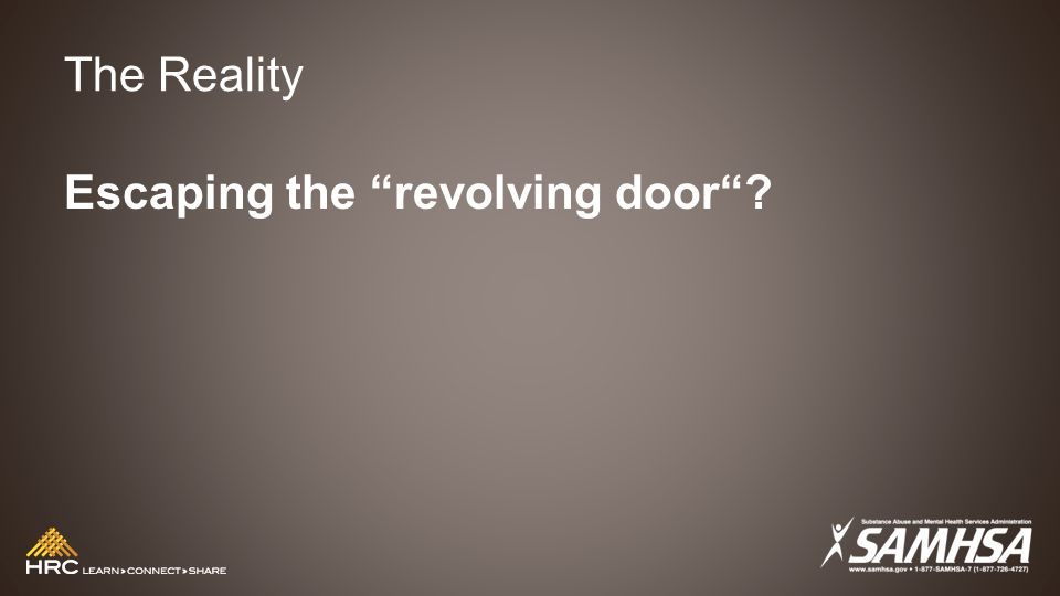 The Reality Escaping the revolving door