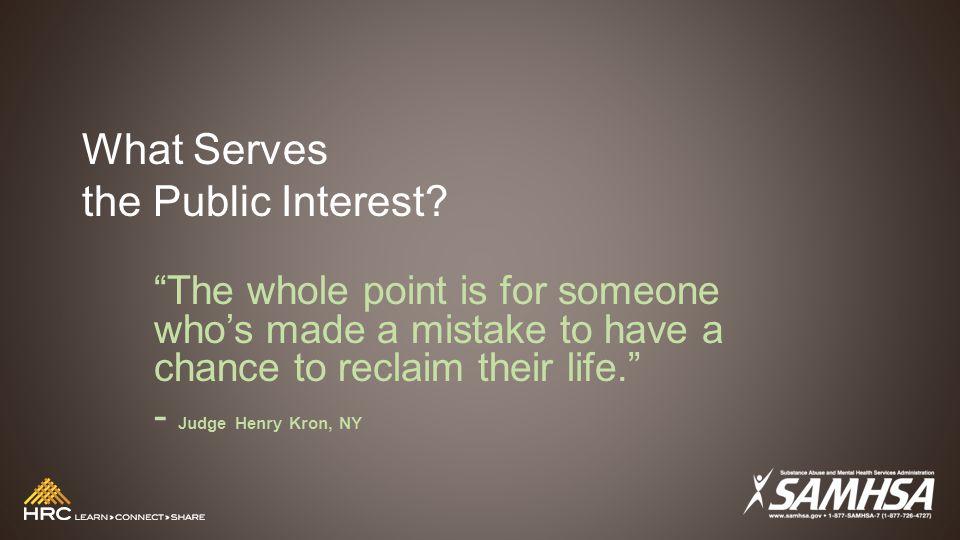 What Serves the Public Interest.